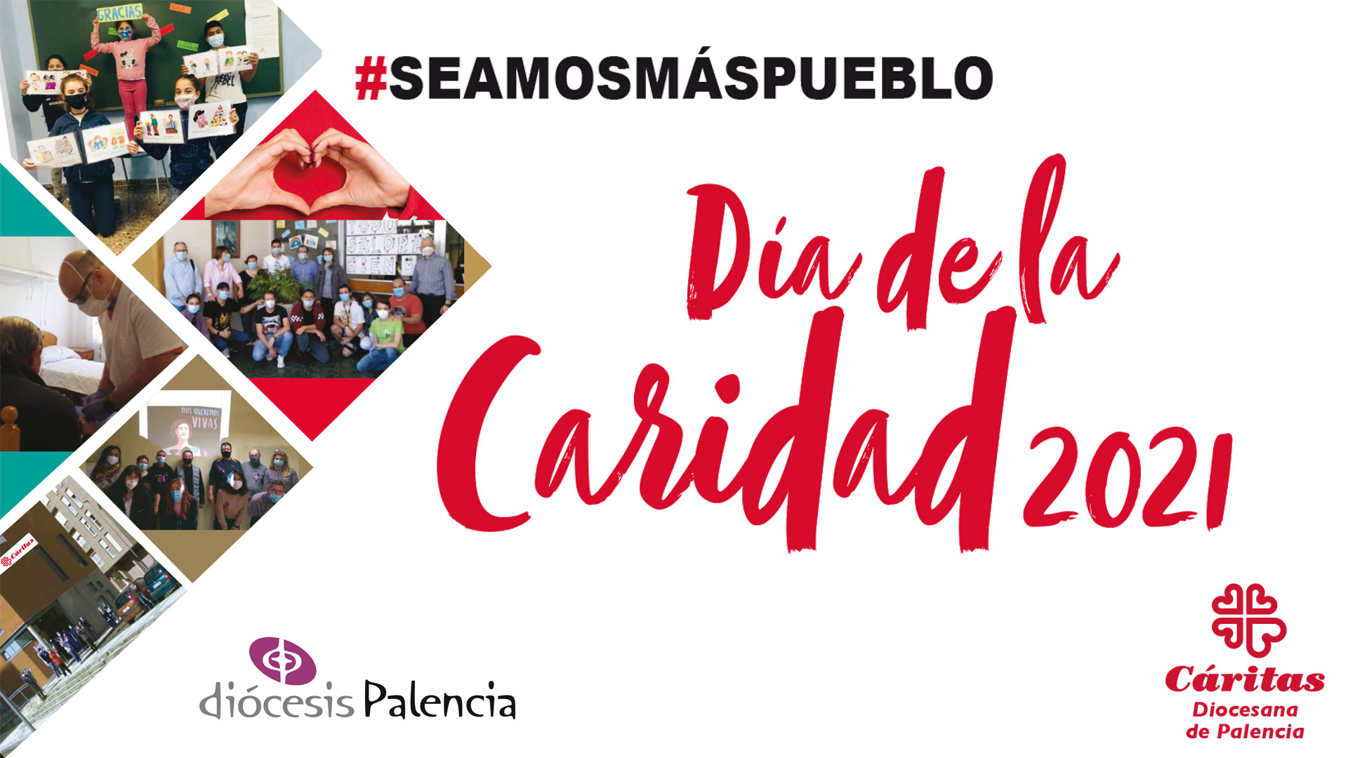 Diócesis de Palencia - Día de la Caridad 2021 - #SeamosMásPueblo